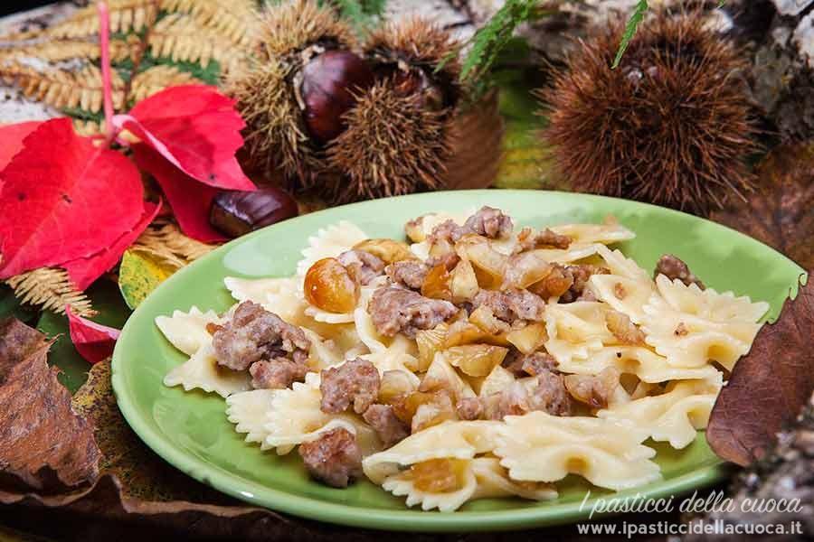 farfalline-con-salsiccia-e-castagne